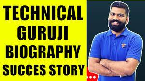 Technical guruji biography in hindi